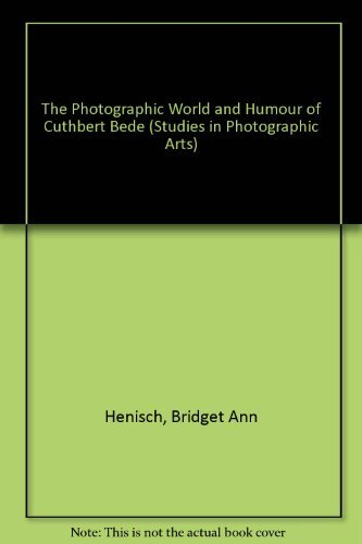 9780773470095: The Photographic World and Humour of Cuthbert Bede (Studies in Photographic Arts, V. 4)