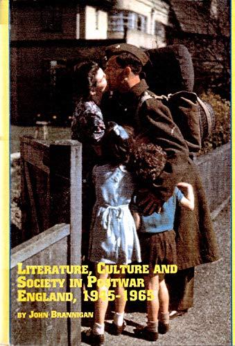 Literature, Culture and Society in Postwar England, 1945-1965 (Studies in British Literature, 57): ...