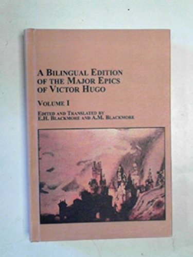 9780773472396: 1: A Bilingual Edition of the Major Epics of Victor Hugo Volume I (Studies in French Literature) (English, French and French Edition)