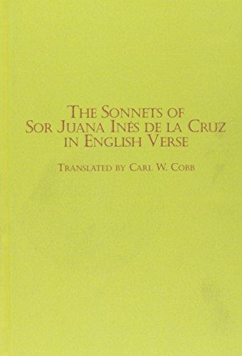 9780773473386: The Sonnets of Sor Juana Ines De LA Cruz in English Verse (Hispanic Literature) (English, Spanish and Spanish Edition)