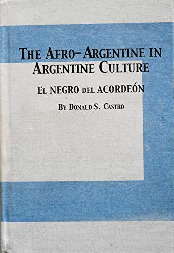9780773473898: The Afro-Argentine in Argentine Culture: El Negro Del Acordeon (Latin American Studies)