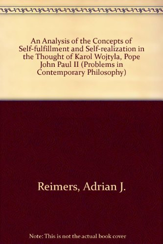 An Analysis of the Concepts of Self-Fulfillment and Self-Realization in the Thought of Karol ...