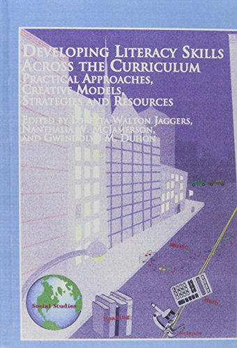 9780773474697: Developing Literacy Skills Across the Curriculum: Practical Approaches, Creative Models, Strategies, and Resources