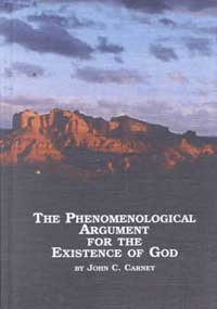 The Phenomenological Argument for the Existence of God: Carney, John C.