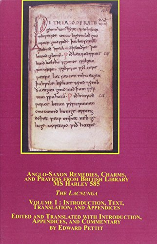 9780773475557: Anglo-Saxon Remedies, Charms, and Prayers from British Library MS Harley 585: The Lacnunga : Introduction, Text, Translation, and Appendices (Studies in American Literature) VOLUME I