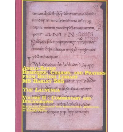 9780773475571: Anglo-Saxon Remedies, Charms, and Prayers from British Library Ms Harley 585: v. 2: The Lacnunga (Mellen Critical Editions & Translations)