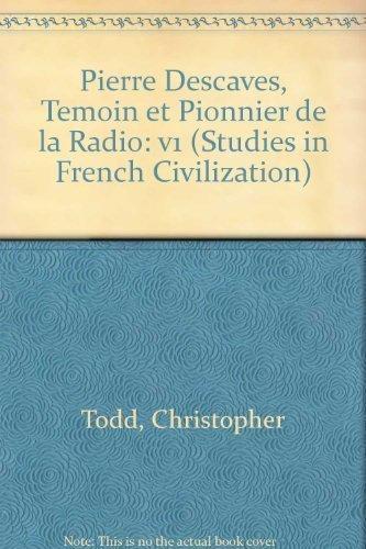 9780773477360: Pierre Descaves, Temoin Et Pionnier De LA Radio