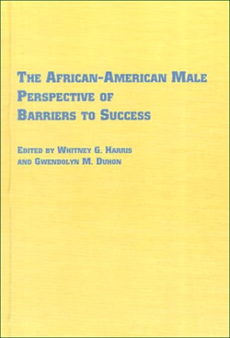 9780773478848: The African-American Male Perspective of Barriers to Success (Black Studies)