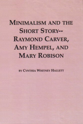 9780773479364: Minimalism and the Short Story--Raymond Carver, Amy Hempel, and Mary Robison (Studies in Comparative Literature)