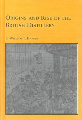 9780773480070: Origins and Rise of the British Distillery (Studies in British History)