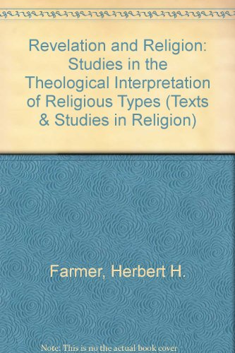 9780773481473: Revelation and Religion: Studies in the Theological Interpretation of Religious Types (Texts & Studies in Religion)