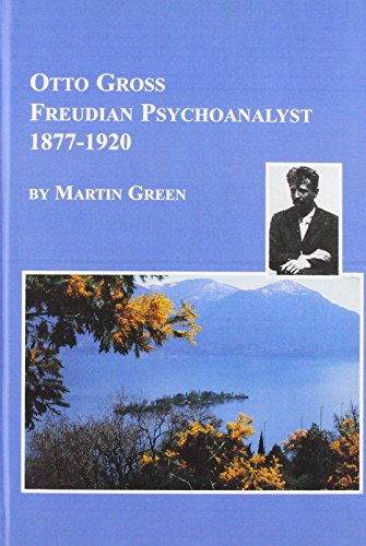 9780773481640: Otto Gross, Freudian Psychoanalyst, 1877-1920: Literature and Ideas