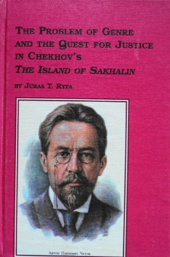 9780773481725: The Problem of Genre and the Quest for Justice in Chekhov's the Island of Sakhalin (Studies in Slavic Language & Literature) (English and Russian Edition)