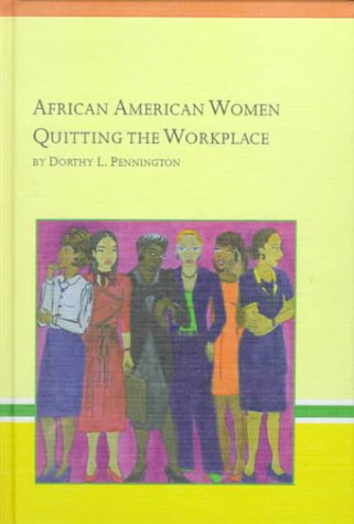 9780773481831: African American Women Quitting the Workplace (Black Studies)