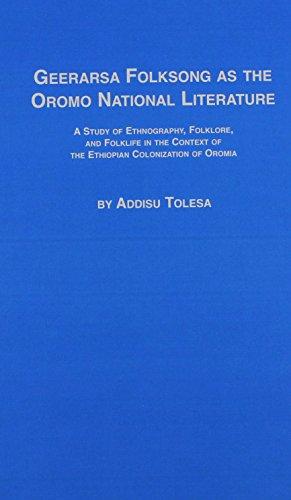 Geerarsa Folksong as the Oromo National Literature: Tolesa, Addisu
