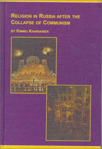 9780773482838: Religion in Russia After the Collapse of Communism: Religious Renaissance or Secular State (Edwin Mellen Press Symposium Series)
