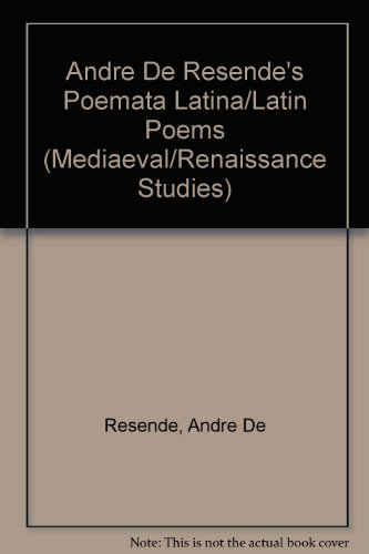 9780773483316: Andre De Resende's Poemata Latina/Latin Poems (Medieval and Renaissance Studies)