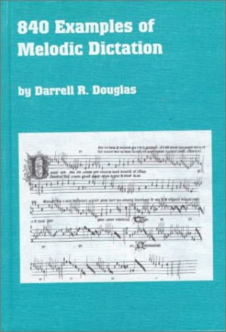 9780773483439: 840 Examples of Melodic Dictation