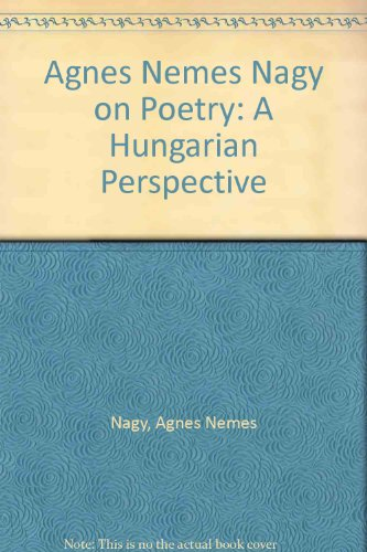 9780773483552: Agnes Nemes Nagy on Poetry, a Hungarian Perspective