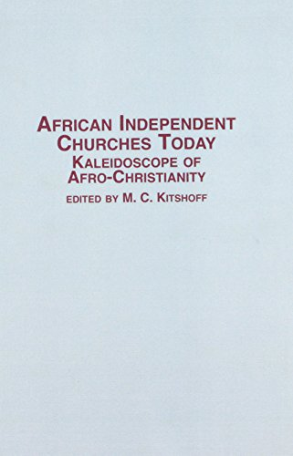 9780773487826: African Independent Churches Today: Kaleidoscope of Afro-Christianity (African Studies)