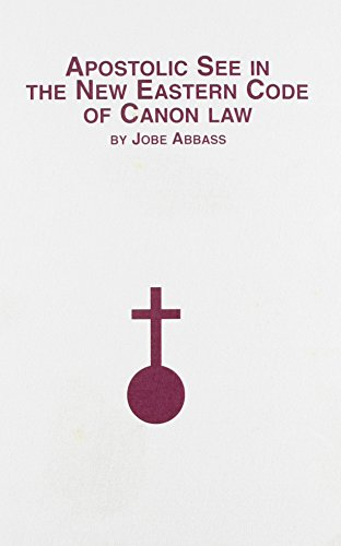 9780773489769: Apostolic See in the New Eastern Code of Canon Law (Distinguished Dissertations) (English and Latin Edition)