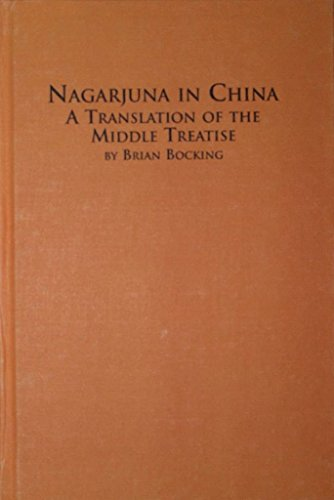 9780773489813: Nagarjuna in China: A Translation of the Middle Treatise (Studies in Asian Thought and Religion)
