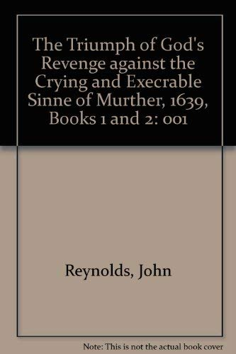 9780773489929: The Triumph of God's Revenge Against the Crying and Execrable Sinne of Murther, 1639, Books 1 and 2