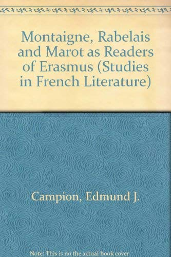 9780773490291: Montaigne, Rabelais, and Marot As Readers of Erasmus (Studies in French Literature)