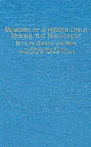 9780773491557: Memoirs of a Hidden Child During the Holocaust: My Life During the War
