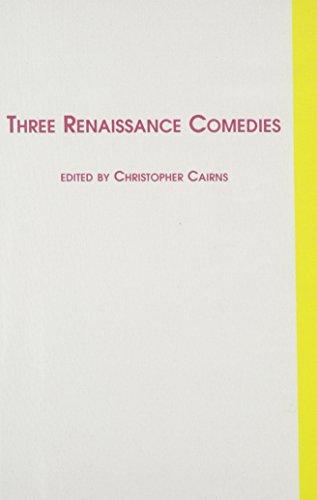 9780773494503: Three Renaissance Comedies: Ariosto's Lena, Ruzante's Posh Talk, Aretino's Talanta (Italian Origins of European Theatre)