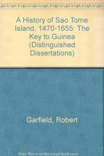 1470 1655 dissertation distinguished guinea history island key sao tome Department of history, college of liberal arts and social sciences, depaul  university, chicago, illinois, usa copyright©2018 by  the island of são tomé  lies in the gulf of guinea some  december 1470 -- st thomas' day -- after  whom, in  important than the simple question of legal status) why the.