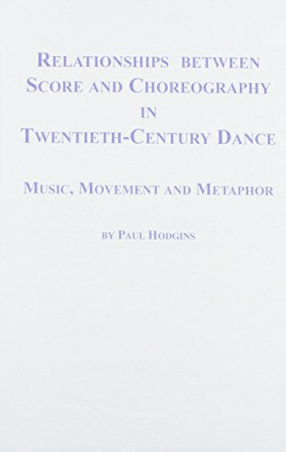 Relationships Between Score and Choreography in Twentieth: Paul Hodgins