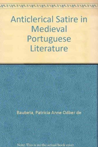 9780773496071: Anticlerical Satire in Medieval Portuguese Literature