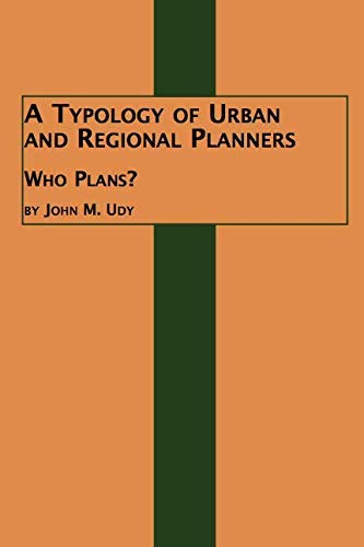 9780773496521: A Typology of Urban and Regional Planners: Who Plans?