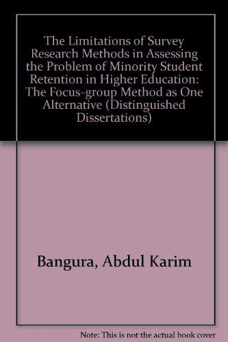 9780773498303: The Limitations of Survey Research Methods in Assessing the Problem of Minority Student Retention in Higher Education (Distinguished Dissertations)