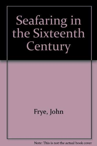 Seafaring in the Sixteenth Century: The Letter