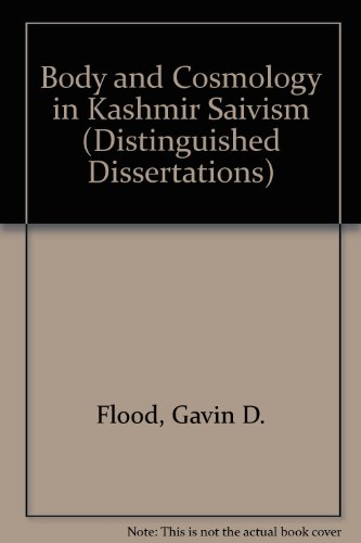 9780773499744: Body and Cosmology in Kashmir Saivism (Distinguished Dissertations)