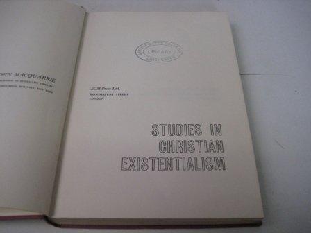 Studies in Christian Existentialism: MacQuarrie, John