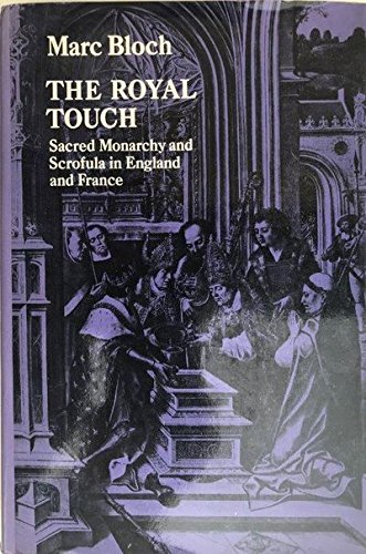 9780773500716: The royal touch. Sacred monarchy and scrofula in England and France