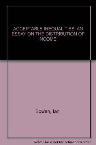 9780773501010: Acceptable inequalities;: An essay on the distribution of income
