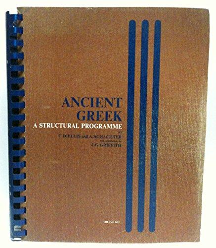 Ancient Greek: A Structural Pragramme (English and: Ellis, C. Douglas;
