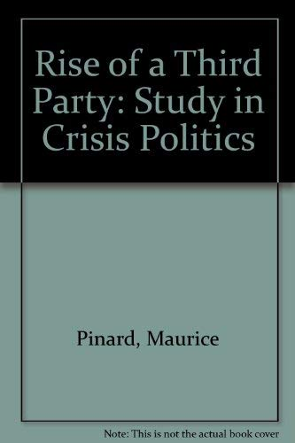 9780773502314: Rise of a Third Party: Study in Crisis Politics