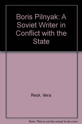9780773502482: Boris Pilnyak: A Soviet Writer in Conflict with the State