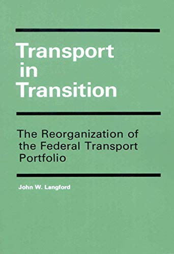 Transport in Transition: The Reorganization of the Federal Transport Portfolio