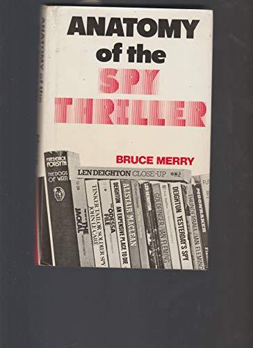 9780773503168: Anatomy of the spy thriller [Gebundene Ausgabe] by
