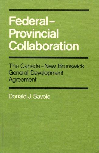 Federal-provincial Collaboration: Donald J. Savoie