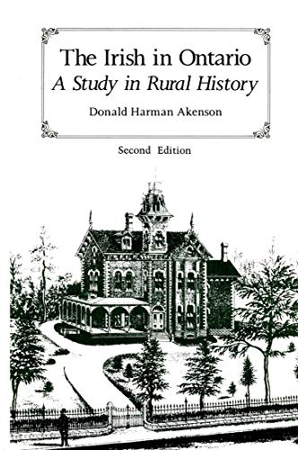 9780773504301: The Irish in Ontario: A Study in Rural History