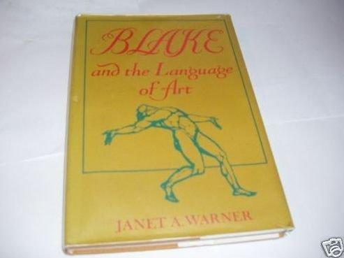 9780773504356: Blake and the Language of Art
