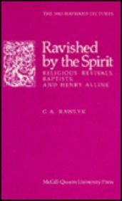 9780773504394: Ravished by the Spirit: Religious Revivalists, Baptists, and Henry Alline (Hayward Lectures)