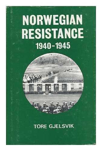 9780773505070: Norwegian Resistance: 1940-1945